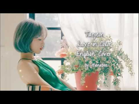 Free Download [english Cover] Taeyeon - Love In Color Mp3 dan Mp4