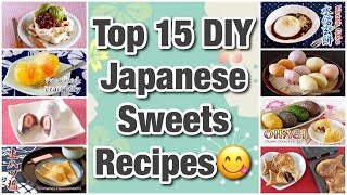 Top 15 DIY Japanese Sweets (Traditional Recipes and More) | OCHIKERON | Create Eat Happy :)