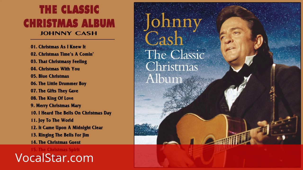 Johnny Cash Classic Christmas Album | Johnny Cash Christmas Music ...