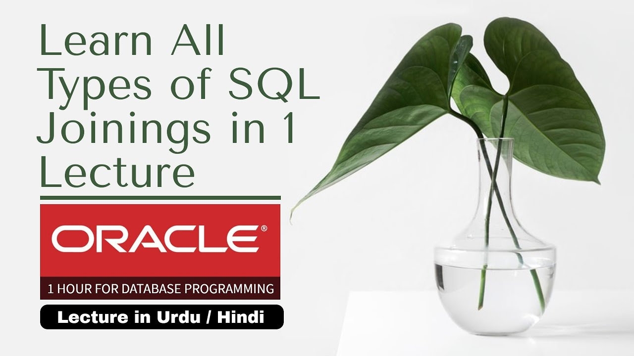 All Types of Joining in SQL   All Types of Joining in ORACLE   SQL Joins Explained   Joins in SQL