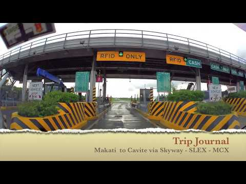 Trip Journal - Makati to Cavite via Skyway - SLEX - MCX