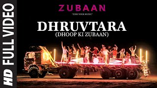 DHRUVTARA (Dhoop Ki Zubaan) Full Video Song