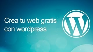 Crear un sitio web gratis con wordpress