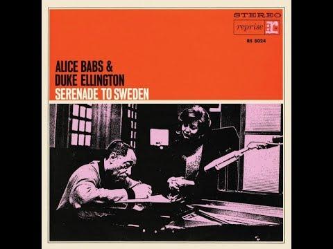 Alice Babs & Duke Ellington - Serenade To Sweden ( Full Album )