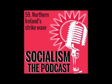 59. Northern Ireland-s strike wave