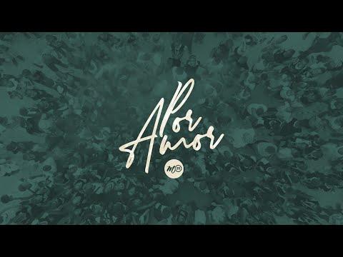 Por Amor | Official Lyric Video | M25