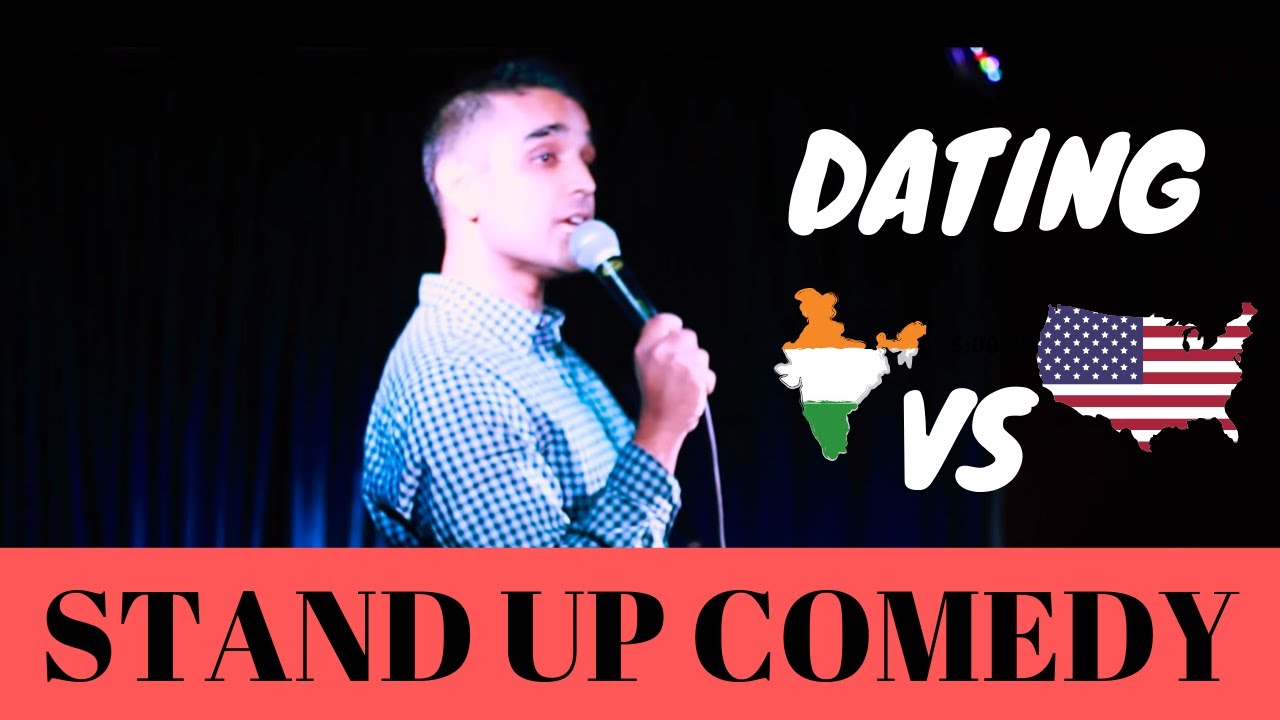DATING AMERICAN VS INDIAN | stand up comedy