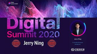 Digital Summit 2020 Day 4.5 Broadcast of the speech by Jerry Ning (Co founder CyberVein)