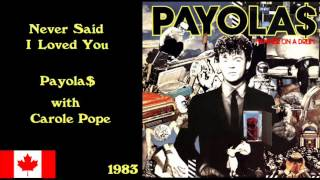Never Said I Loved You - Payola$ with Carole Pope