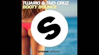 Tujamo Taio Cruz Booty Bounce Official Music
