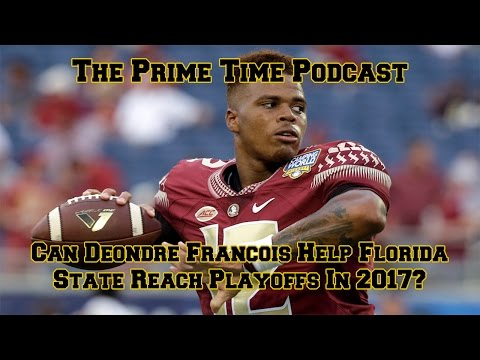 Can Deondre Francois Help Florida State Reach Playoffs In 20