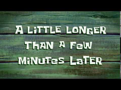 A Little Longer Than a Few Minutes Later | SpongeBob Time Card #72
