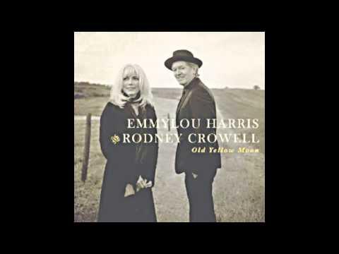 """Emmylou Harris With Rodney Crowell —""""Bluebird Wine"""""""