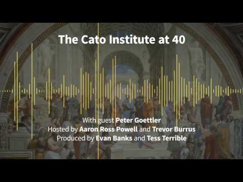Episode 177: The Cato Institute at 40 (with Peter Goettler)