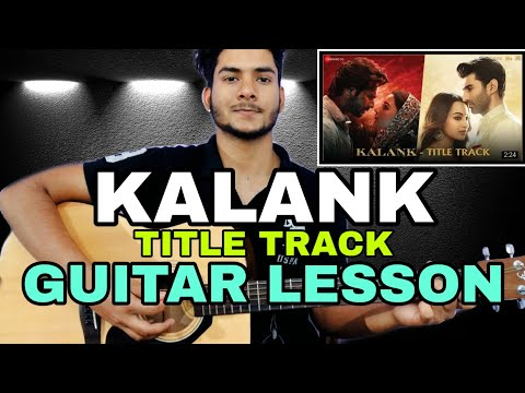 kalank-(title-track)-guitar-chords-lesson-|-title-song-guitar-tutorial