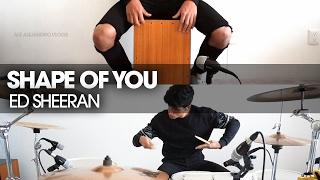 SHAPE OF YOU - ED SHEERAN | Drum Cover