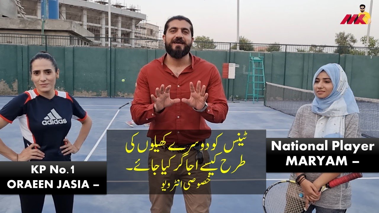 Exclusive Interview of Oraeen Jasia | KP No.1 Tennis Player & Maryam | Tennis National Player