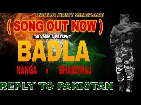 Badla ( revenge of pulwama attack) || Bhardwaj || Ranga || lord music || new army song 2019