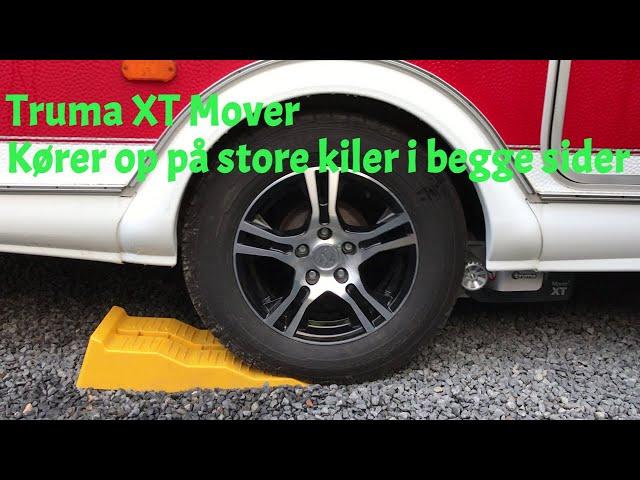 Truma XT Mover - Kører op på store kiler i begge sider.