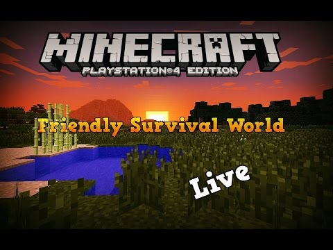 Minecraft Ps4 Friendly Survival Live Steam Come and Join!