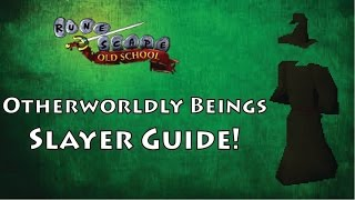 Runescape 2007: Slayer Guide Otherworldly Beings