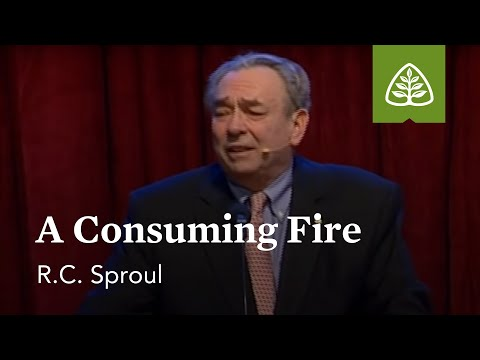 R.C. Sproul: A Consuming Fire