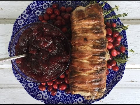 BACON-WRAPPED STUFFED PORK TENDERLOIN & AMY'S FRESH CRANBERRY SAUCE