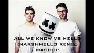 Video All We Know (The Chainsmokers) vs Hello (Marshmello Remix) MASHUP download MP3, 3GP, MP4, WEBM, AVI, FLV Maret 2017