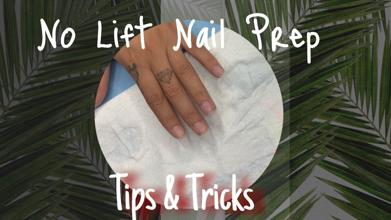 PT.1 How to avoid lifting! | Nail Prep for Beginners | How ...