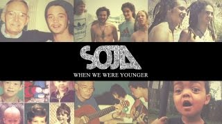 SOJA - When We Were Younger (Official Video)