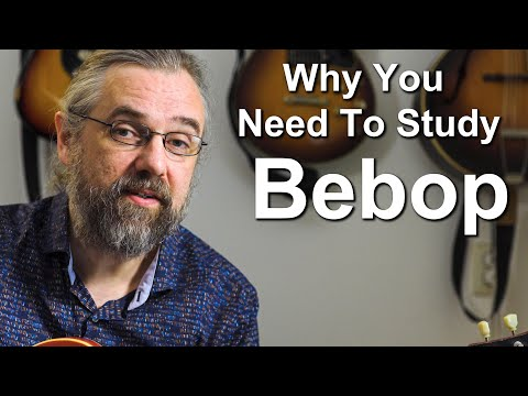 This Is Why You Should Study Bebop