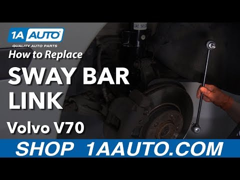 How to Replace Sway Bar Link 00-07 Volvo V70