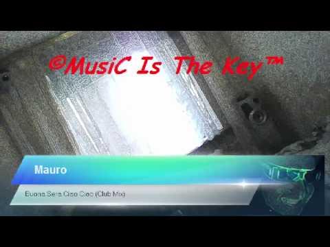 Mauro - Buona Sera Ciao Ciao (Club Mix) [by BombA]