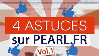 4 astuces sur PEARL.FR ! tips volume 1 - [PEARLTV.FR]