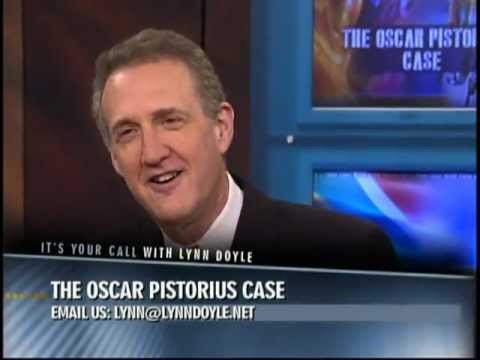 Oscar Pistorius-full show- Its Your Call with Lynn Doyle 3/8/13