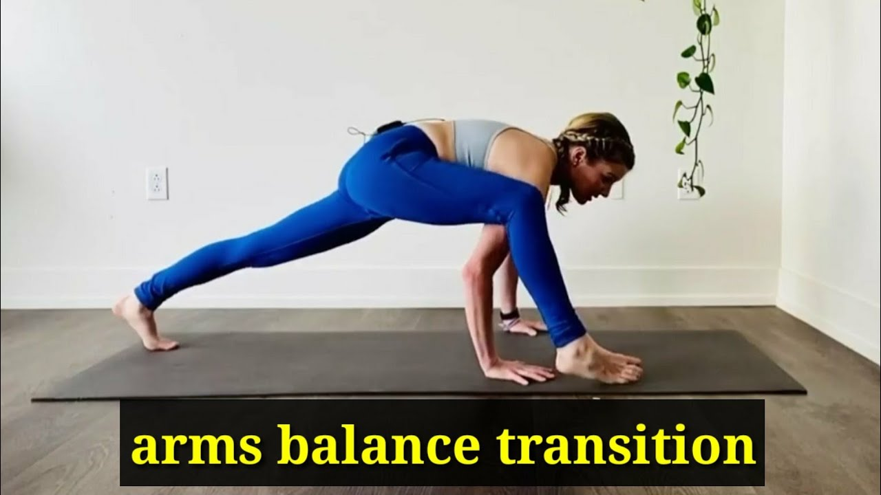 arms balance transition - how to balance arms - arms balance - body workout