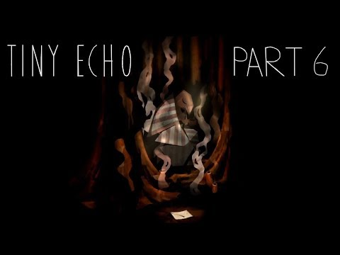 Tiny Echo -  Gameplay - 7th Letter |