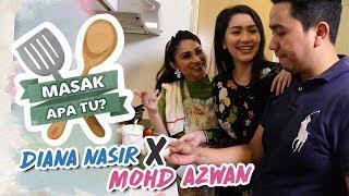 Masak Apa Tu? (2019) - Diana Nasir X Mohd Azwan| Mon, Apr 8