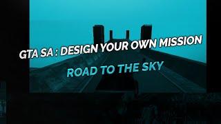 gta sa - road to the sky
