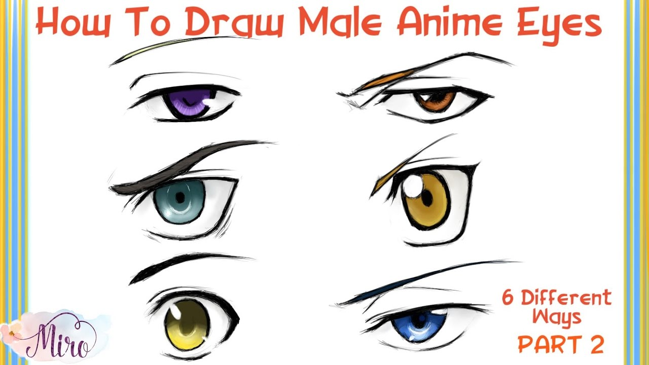 How to draw male anime eyes from 6 different anime series step by step part 2