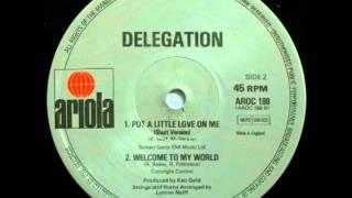 Delegation - Put A Little Love On Me (Long Versión)