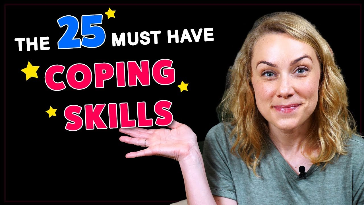 The 25 COPING SKILLS Everyone MUST HAVE! | Kati Morton