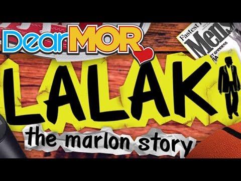 "Dear MOR: ""Lalaki"" The Marlon Story 02-06-17"