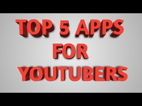 Top 5 apps for Youtubers & grow your Channel on YouTube | Important apps Youtubers |
