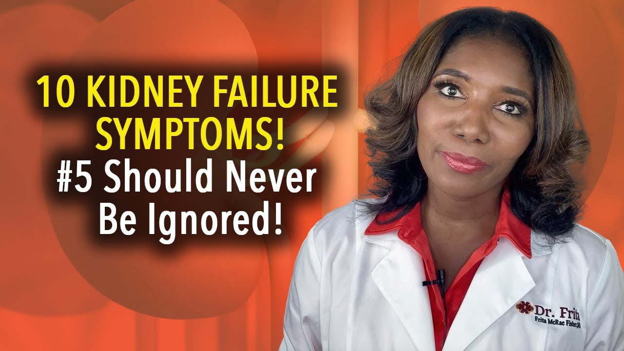 Kidney Failure Symptoms 10 Signs Most People Will Miss Youtube