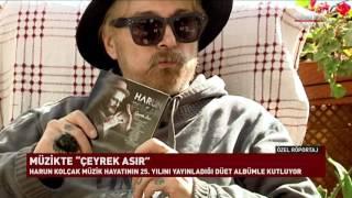 Harun kolçak tedavi sürecini ve yeni albümünü habertürk tv'ye anlattı.