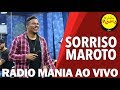 Radio Mania - Sorriso Maroto - O Impossível