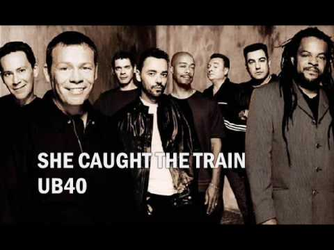 UB40 - She Caught The Train