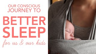 LoveParenting: How to help your Child Sleep better, with Conscious Parenting