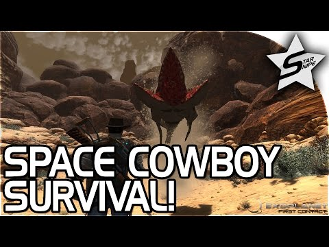 NEW Survival Game, SPACE COWBOY!! - Exoplanet: First Contact Gameplay Part 1 (First Impressions)